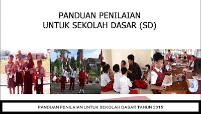 Panduan Penilaian Kurikulum 2013 Jenjang SD Tahun 2015