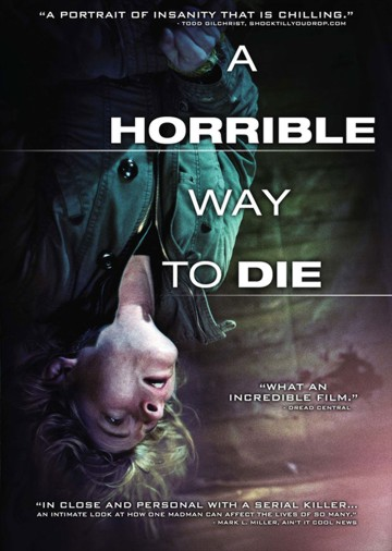 Filme Poster A Horrible Way to Die DVDRip XviD & RMVB Legendado
