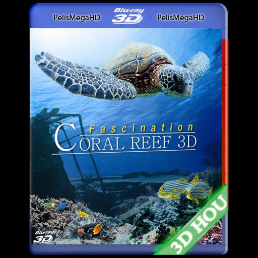 Coral Reef Misterios del Mundo Submarino 3D (2012) 3D HOU 1080P HD MKV ESPAÑOL LATINO