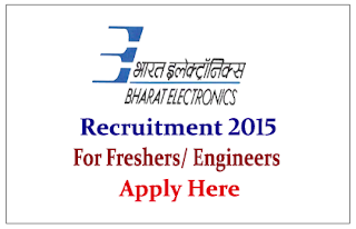 Bharat Electronics Limited Recruitment 2015 freshers for the post of Engineer