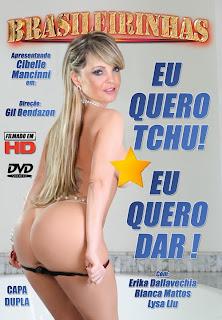 Brasileirinhas - Eu Quero Tchu! Eu Quero Dar! - DVDRip