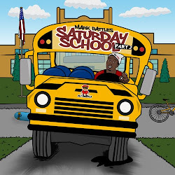 "Mark Battles the second installment into the ""Saturday School"" mixtape series"