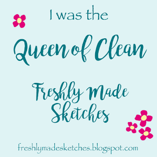 Queen of Clean.