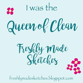 Queen of Clean.