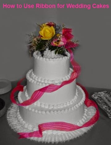 Ideas on How to Use Ribbon for Wedding Cakes