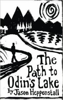 The Path to Odin's Lake: a Scandinavian Soul Journey (paperback)
