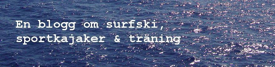 Blogg om surfski, sportkajaker o träning
