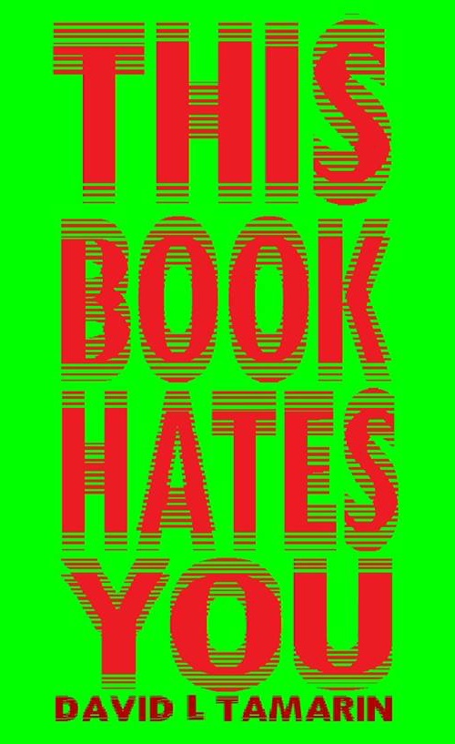 Cover of This Book Hates You