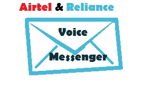 Airtel and Reliance Voice messege free unlimited