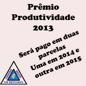 produtividade 2013 será pago