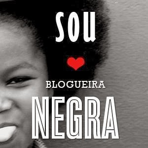 Sou blogueira negra!