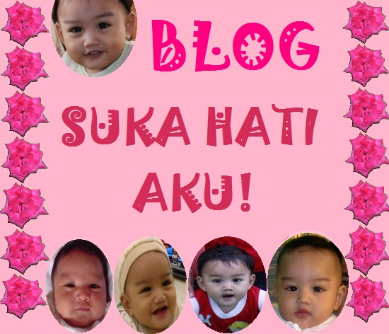 Blog Suka Hati Aku