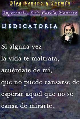 Dedicatoria, Luis Garcia Montero