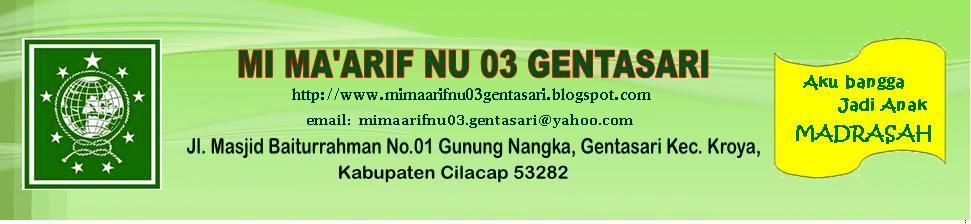MI MAARIF NU 03 GENTASARI