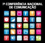 A 1ªConferência Nacional de Comunicação: Uma primeira vitória, uma nova etapa na longa luta