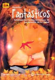 """Aquí participé con """"Fantasmáticas vacaciones"""", un cuento que pronto será una novela para niños."""
