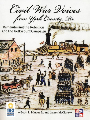 Civil War Voices from York County, Pa.