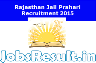 Rajasthan Jail Prahari Recruitment 2015
