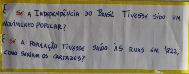E se... Independência do Brasil
