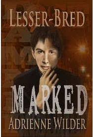 Review: Lesser-Bred: Marked by Adrienne Wilder