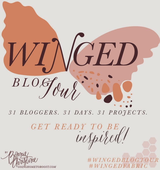 bonnie christine, going home to roost, goinghometoroost.com, Winged blog tour, Winged fabric