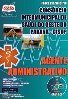 http://www.apostilasopcao.com.br/apostilas/1275/2219/consorcio-intermunicipal-de-saude-do-oeste-do-parana-cisop/agente-administrativo.php?afiliado=6719