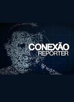 lancamentos Download   Conexão Repórter   A Adrenalina da Morte   SDTV (26/10/11)