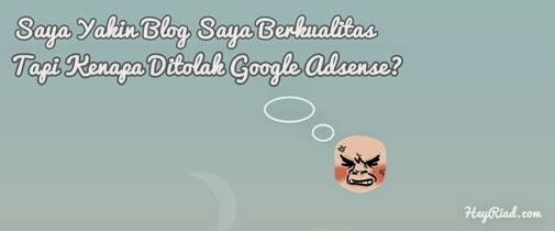 Tips Agar Diterima Oleh Google Adsense