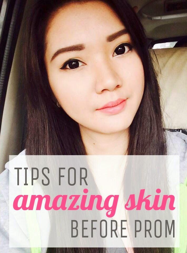 Skin tips before prom