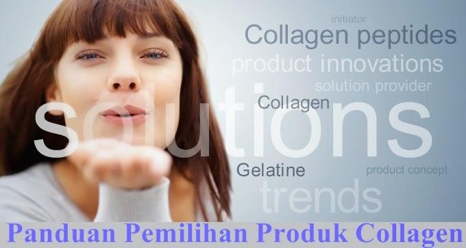 8 panduan pemilihan produk Collagen