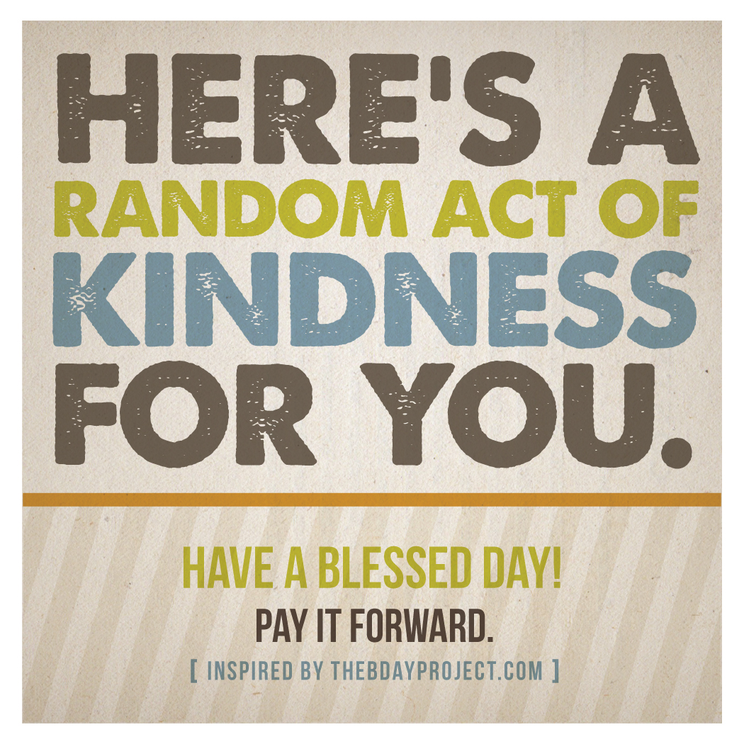 40th Birthday Random Acts Of Kindness: It's Hue I Love: RAOK For Men