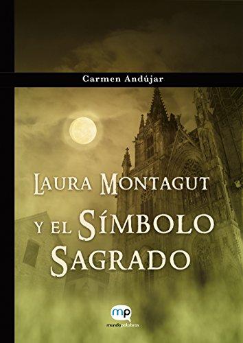 LAURA MONTAGUT Y EL SÍMBOLO SAGRADO: A la venta en Amazon