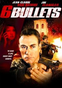 Súng Đạn Vô Tình - 6 Bullets poster