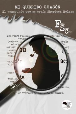 http://www.amazon.es/vagabundo-que-cre%C3%ADa-Sherlock-Holmes/dp/1492318655/ref=sr_1_2?s=books&ie=UTF8&qid=1380728183&sr=1-2&keywords=guas%C3%B3n