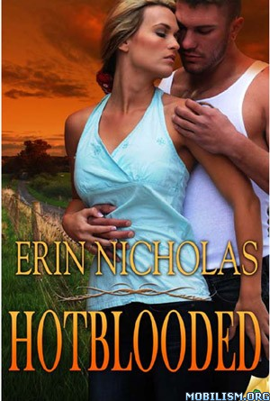 Hot Blooded by Erin Nicholas