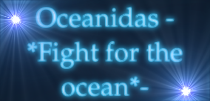Oceanidas -*Fight for the ocean*-