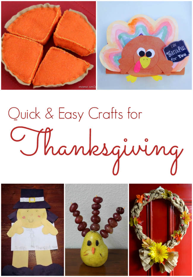 Thanksgiving Crafts for Kids.  Quick and Easy ways to celebrate Thanksgiving with kids