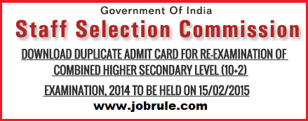 Download SSC CHSL Re-examination 15/02/2015 Duplicate Admit Card/Call letter
