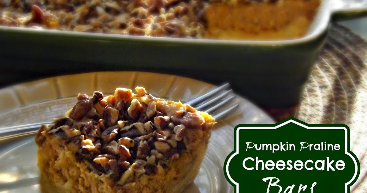 FoodThoughtsOfaChefWannabe: Pumpkin Praline Cheesecake Bars