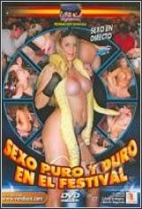 Sexo Puro y Duro en el Festival Español