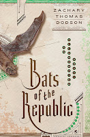 Bats of the Republic by Zacharay Thomas