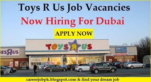 Toys R Us Job Hiring in Dubai