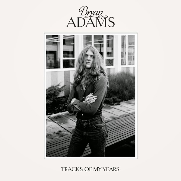 Bryan Adams - Tracks of My Years 2014