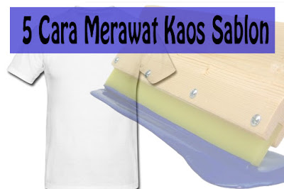 5 Cara Merawat Kaos Sablon,merawat kaos selesai sablon,kaos sablon agar awet,sabolan agar tidak pecah