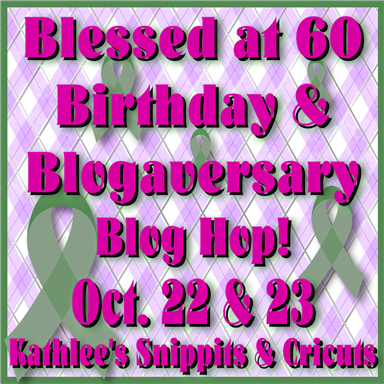 Kathie's Birthday Blog Hop