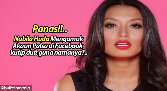 Panas Nabila Huda Mengamuk Akaun Palsu di Facebook kutip duit guna namanya