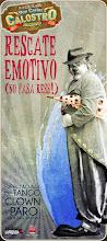 Próxima función: RESCATE EMOTIVO 2013- NO PASA RES!