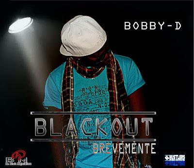 Promo Track da mixtape BLACKOUT by Bobby D