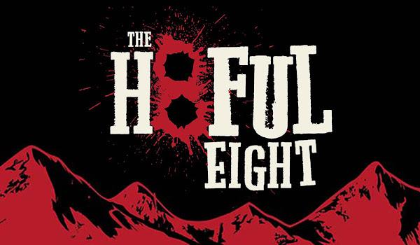Quentin Tarantino'nun Yeni Filmi The Hateful Eight Fragmanı Yayınlandı