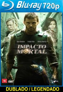Assistir Impacto Mortal Dublado